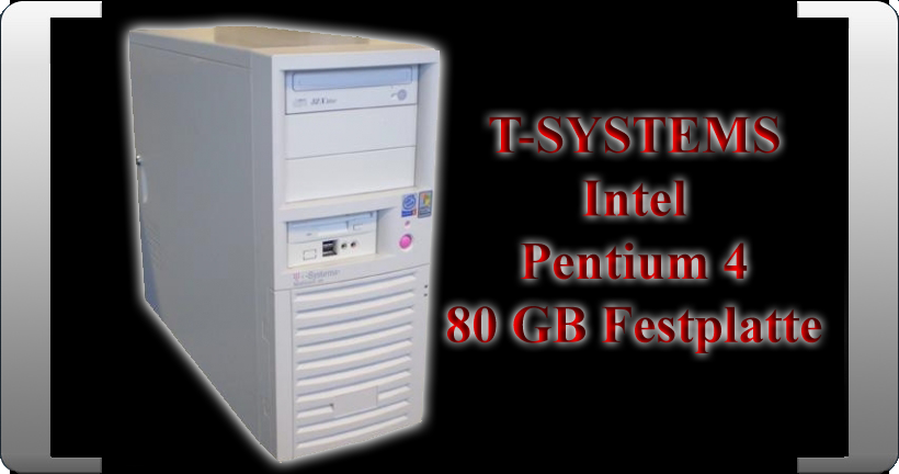 T-SYSTEMS-KOMPLETT-PC-3-00-GHZ-INTEL-P4-1-GB-RAM-80-GB-FESTPLATTE-DVD-RW-P4P800